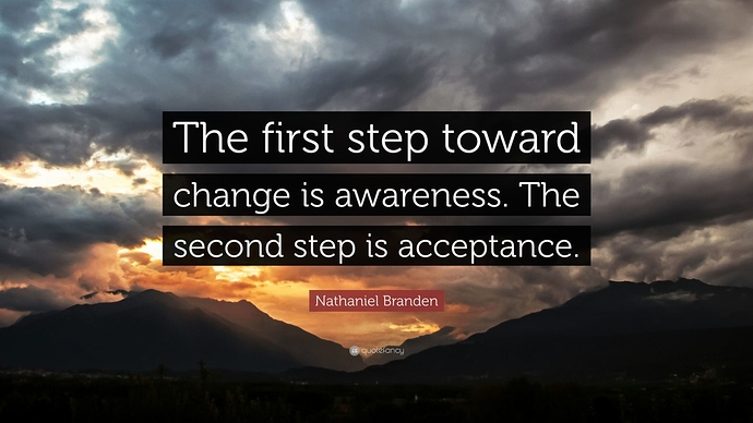586081-Nathaniel-Branden-Quote-The-first-step-toward-change-is-awareness